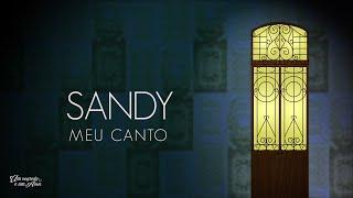 Sandy Meu Canto - Lyric Video
