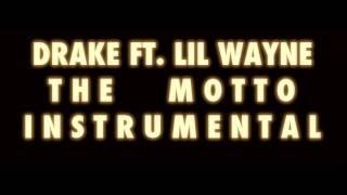 Drake - The Motto ft Lil Wayne (Instrumental)