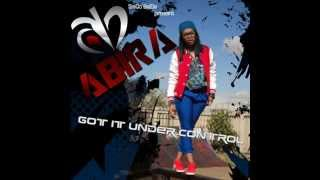 Abira - Got It Under Control (Official Audio)
