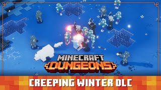 Minecraft Dungeons Creeping Winter DLC brings new zone & daily trials