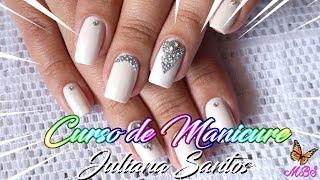 Curso Manicure e Unhas Decoradas Online com Juliana Santos