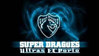 Cânticos Super Dragões - Faz um golo grande Porto allez