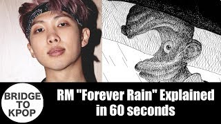 "RM ""Forever Rain"" explained in 60 seconds: A Secret Revealed"