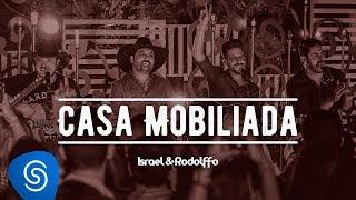 Israel e Rodolffo - Casa Mobiliada (Part. Edson e Hudson) - Acústico | Ao Vivo [Vídeo Oficial]