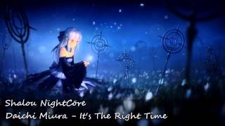 Nightcore - It's The Right Time