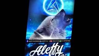 ALEFFY DJ WOLF - ABERTURA 2017