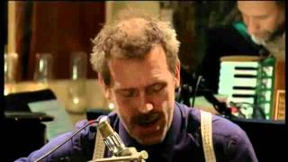 Hugh Laurie - You don`t Know my mind Oficial Video