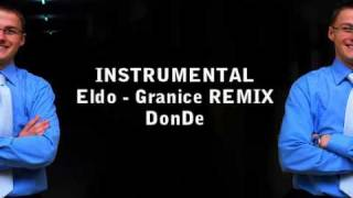 Eldo - Granice REMIX by DonDe (INSTRUMENTAL)