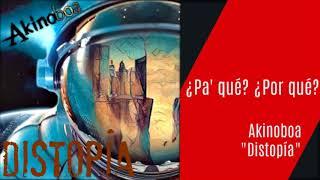 Akinoboa | #3 - ¿Pa' qué? ¿Por qué? (Audio Oficial CD)