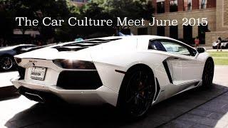 The Car Culture Meet (June 2015)
