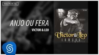 Victor & Leo   Anjo ou Fera part  Malta Irmãos Áudio Oficial   1458952887707