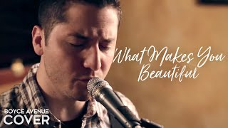 One Direction - What Makes You Beautiful (Boyce Avenue cover) on Apple & Spotify