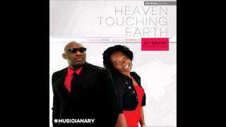 Heaven Touching Earth - Jay Square feat Rachel Stakel @JSquareHTEMusic @RachelStakel