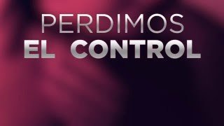 Carlos Baute - Perdimos El Control (Urban Mix) (Lyric Video)