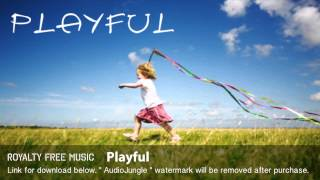 Playful - Instrumental / Background Music (Royalty Free Music)