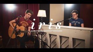 """Iris"" - Goo Goo Dolls (Alex Goot + Chad Sugg COVER)"