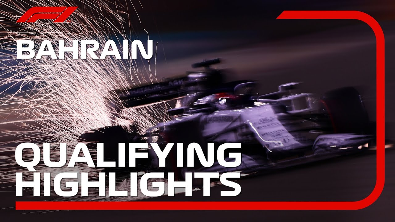 Formula1 - Qualifying Highlights: 2020 Bahrain Grand Prix