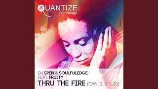 Thru The Fire (KW Griff & DJ Spen Baltimore Klub Mix)