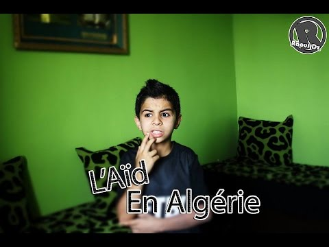 Raouf Dz - L'Aïd En Algérie