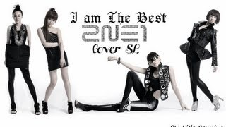 2NE1   I AM THE BEST  Cover SL )
