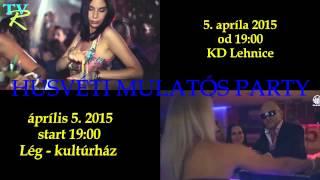 Veľkonočná zábava v Lehniciach 2015