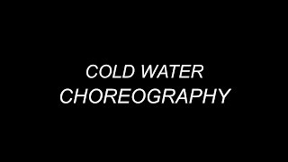 Cold Water (MAJOR LAZER/JUSTIN BIEBER) -- Choreoraphy by Krishna Basude