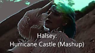 Halsey: Hurricane Castle (Mashup)