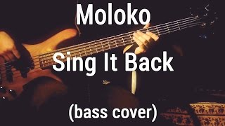 Moloko - Sing It Back (bass cover)LIVE🎸