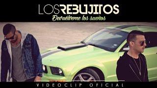 Los Rebujitos - Devuélveme los sueños (Videoclip Oficial)