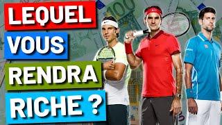 Comment gagner de l'argent avec Nadal, Federer et Djokovic ?
