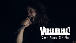 VINEGAR HILL - Last Piece Of Me (NEW 2017) [Official Promo Video] Art Gates Records