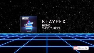 Home (Official Audio) | Klaypex (2015)