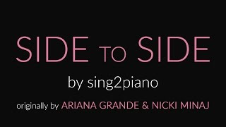 SIDE to SIDE (Short Piano Karaoke - No Rap) Ariana Grande & Nicki Minaj