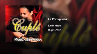 Elena Maya - La Portuguesa (Musica)