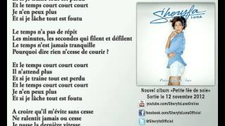 Sheryfa Luna - Le Temps Court (Paroles - Karaoké Officiel)