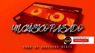 Base De Rap - Un Clasico Pasado -   ➡ Draizeng Beats⬅   Old School Beat