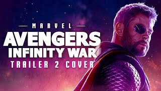 Avengers: Infinity War Trailer Music #2