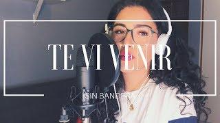 Te Vi Venir - Sin Bandera (Cover) Manu Mora