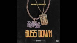 Nino Breeze ft. Young Scooter - Buss Down (Official Audio)
