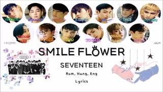 SEVENTEEN (세븐틴) – FLOWER SMILE (웃음꽃) Lyrics (Color Coded Rom. Hang. Eng)