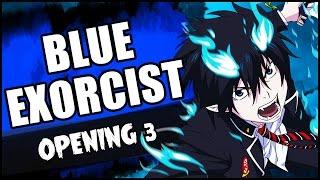 """BLUE EXORCIST opening 3 (2017) ENGLISH DUB: """"Itteki no Eikyou"""""""