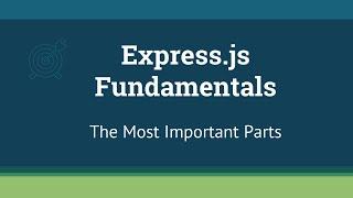 Express.js Fundamentals - 1 - Intro