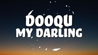Dooqu - My Darling (Lyrics) 👻