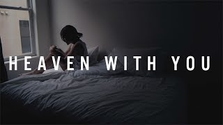 """HEIRSOUND - """"Heaven With You"""" [OFFICIAL MUSIC VIDEO]"""