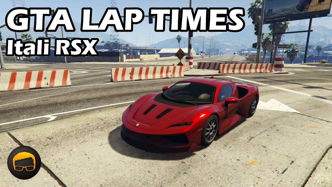 Broughy1322 - Fastest Sports Cars (Itali RSX & Veto Karts) - GTA 5 Best Fully Upgraded Cars Lap Time Countdown