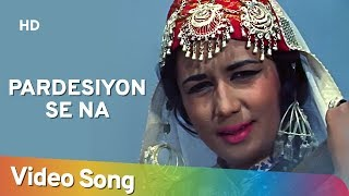 Pardeshiyon Se Na Ankhiyan Milana II - Shashi Kapoor - Nanda - Jab Jab Phool Khile - Hindi Songs