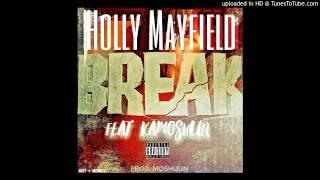 Holly Mayfield feat Kamoshun - Break Prod by Moshuun