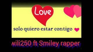 Solo quiero estar contigo Smiley Rapper wili 250