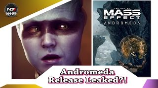 Mass Effect: Andromeda | Release Date Accidentally Released?!