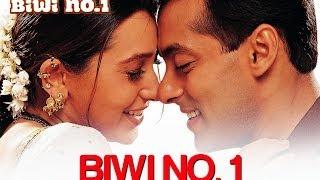 Biwi No. 1 - Biwi No. 1 |  Salman Khan & Karisma Kapoor | Abhijeet & Poornima | Anu Malik